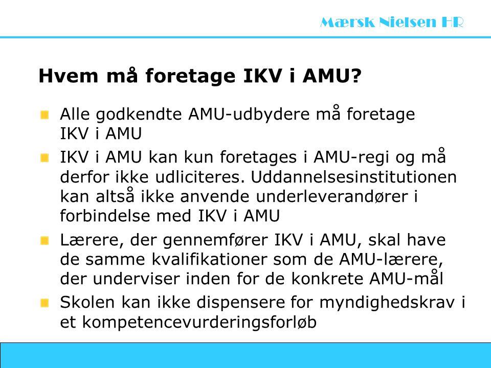 Hvem må foretage IKV i AMU