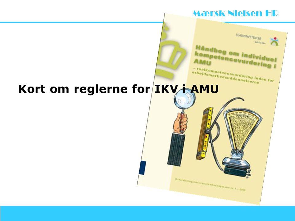 Kort om reglerne for IKV i AMU