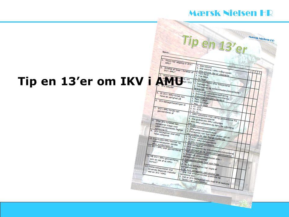Tip en 13'er om IKV i AMU