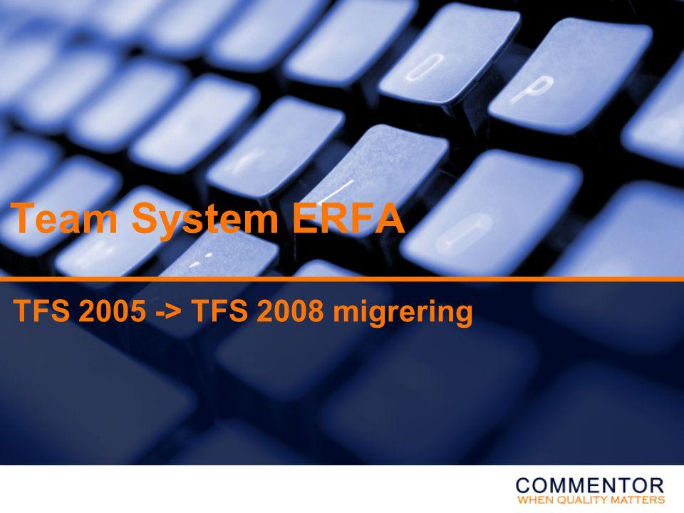TFS 2005 -> TFS 2008 migrering