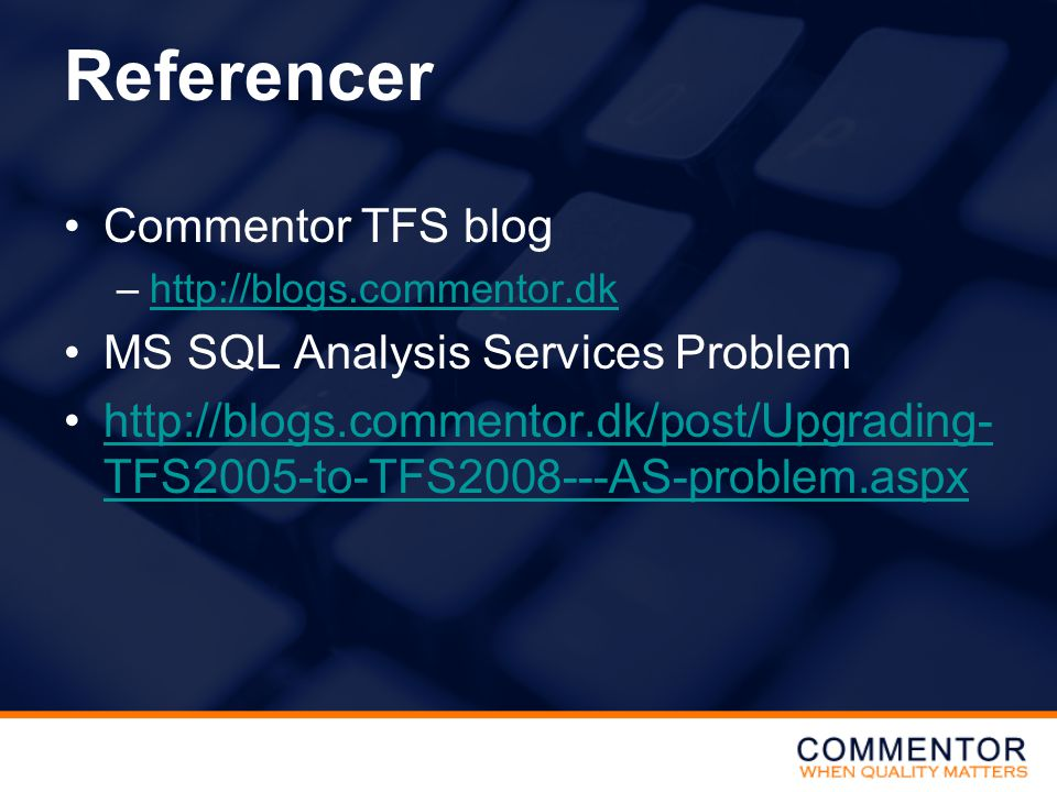 Referencer Commentor TFS blog MS SQL Analysis Services Problem