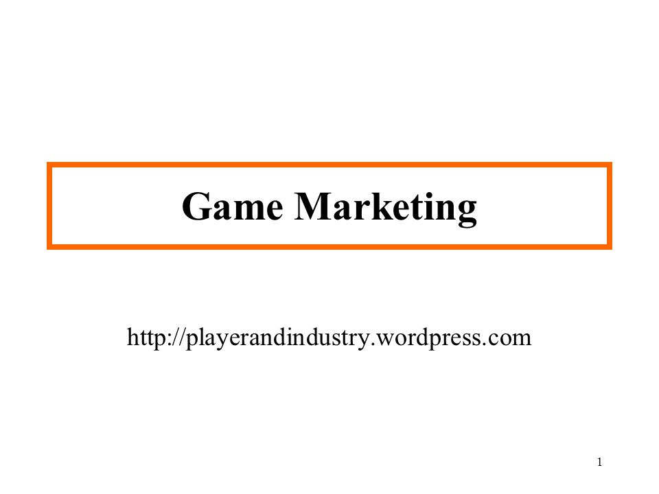 Game Marketing http://playerandindustry.wordpress.com