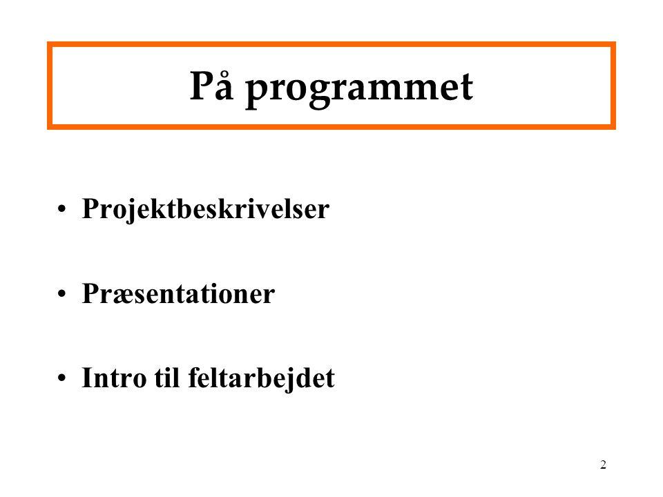 På programmet Projektbeskrivelser Præsentationer