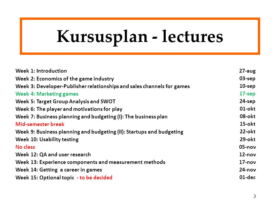 Kursusplan - lectures Week 1: Introduction 27-aug