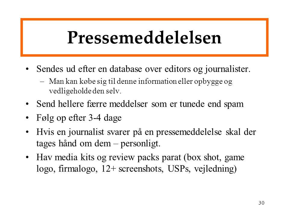Pressemeddelelsen Sendes ud efter en database over editors og journalister.