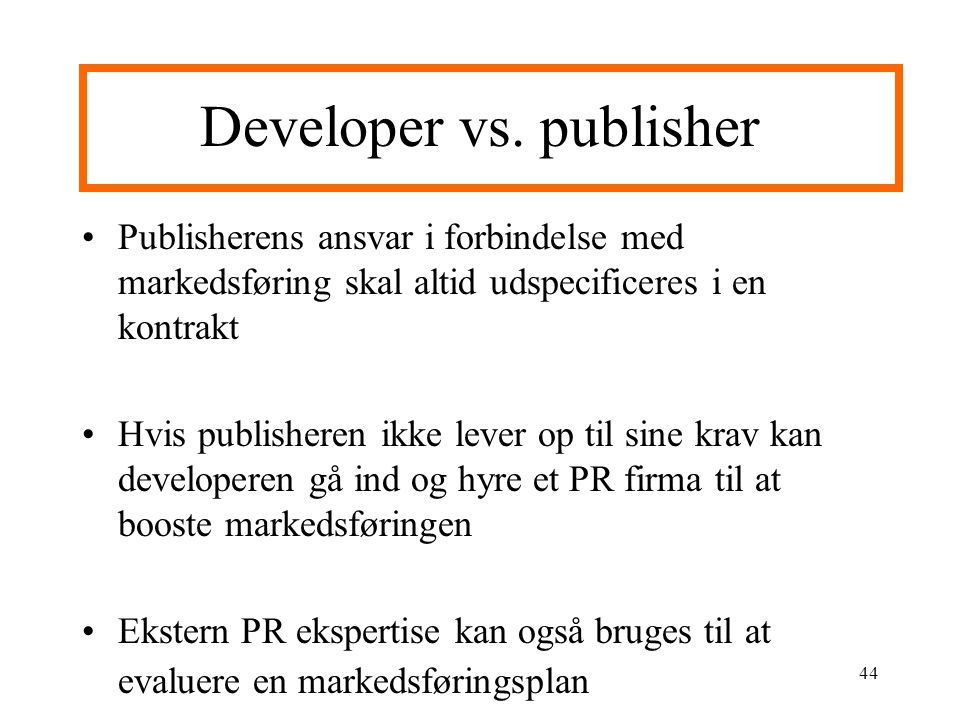 Developer vs. publisher