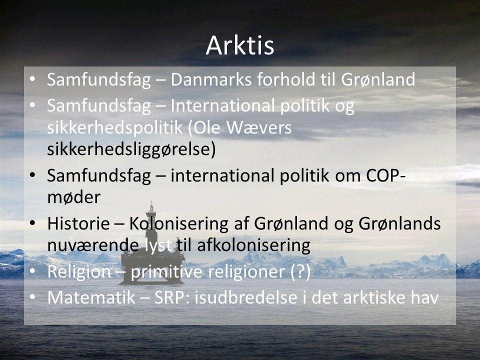 Arktis Samfundsfag – Danmarks forhold til Grønland