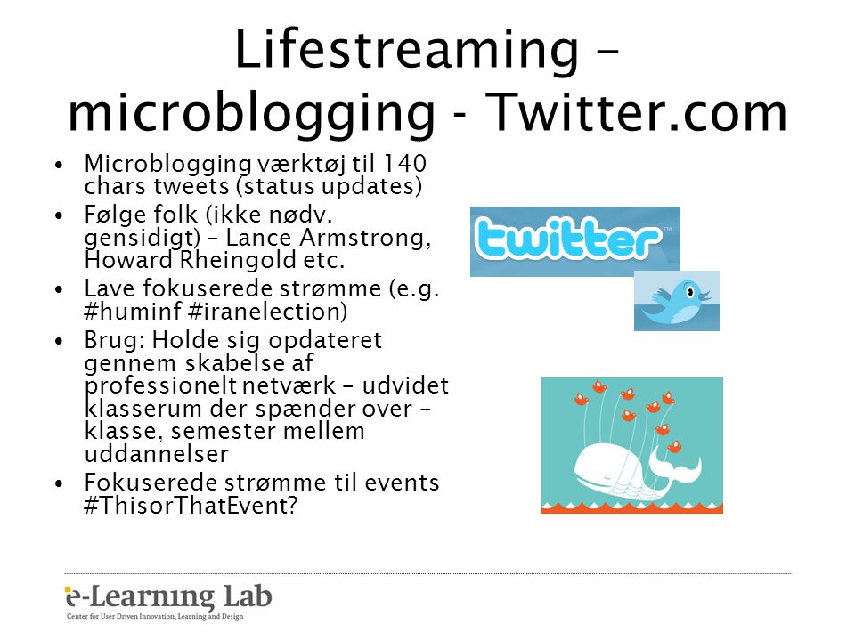Lifestreaming – microblogging - Twitter.com