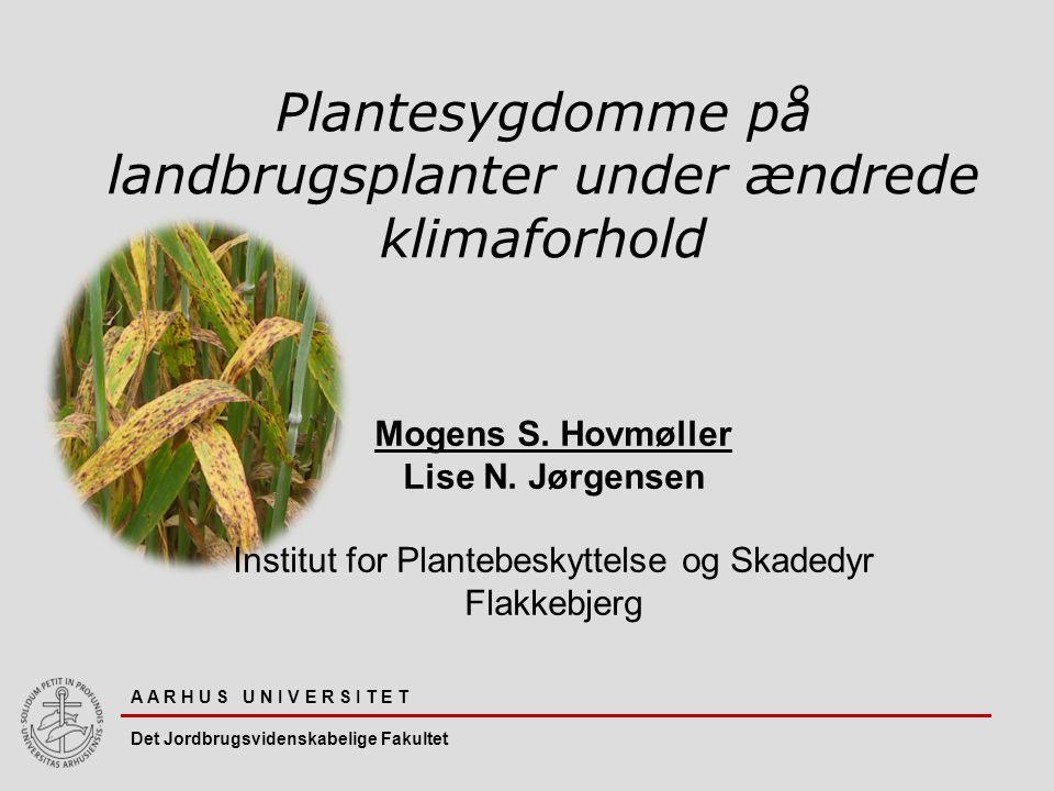 Plantesygdomme på landbrugsplanter under ændrede klimaforhold