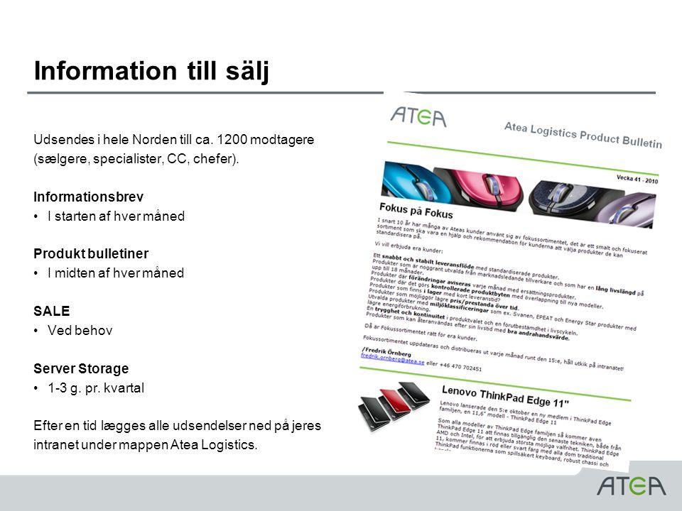 Information till sälj Udsendes i hele Norden till ca. 1200 modtagere