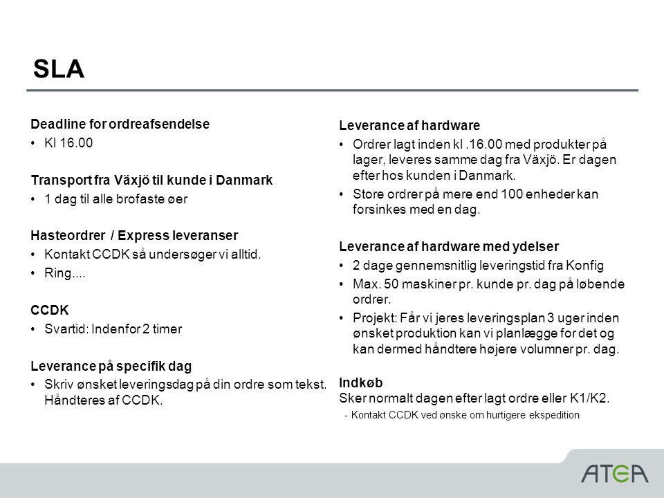 SLA Deadline for ordreafsendelse Leverance af hardware Kl 16.00