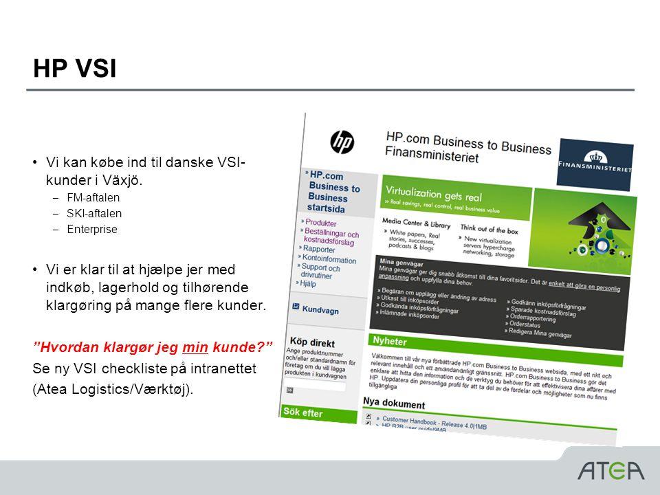 HP VSI Vi kan købe ind til danske VSI-kunder i Växjö.