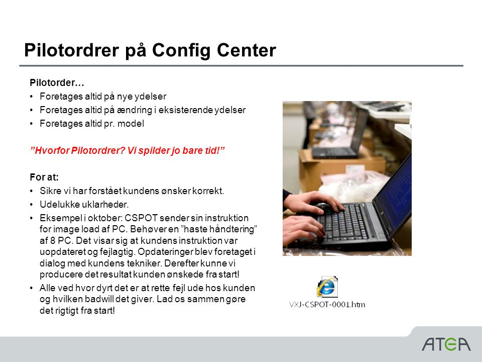 Pilotordrer på Config Center