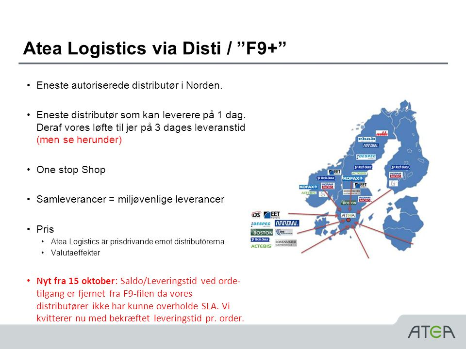 Atea Logistics via Disti / F9+