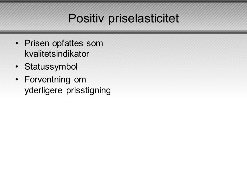 Positiv priselasticitet