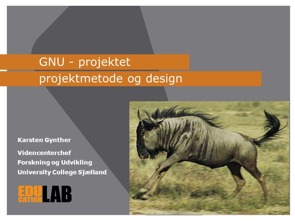 GNU - projektet projektmetode og design