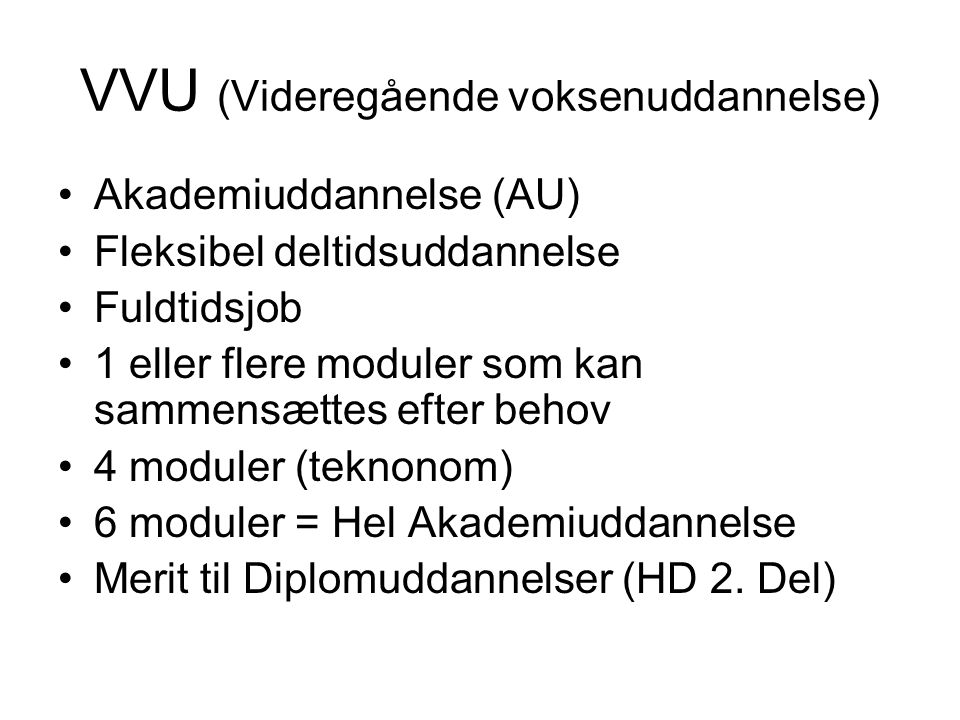VVU (Videregående voksenuddannelse)