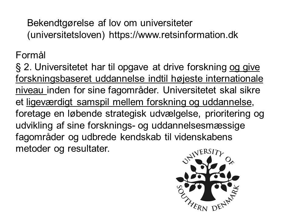 Bekendtgørelse af lov om universiteter (universitetsloven) https://www