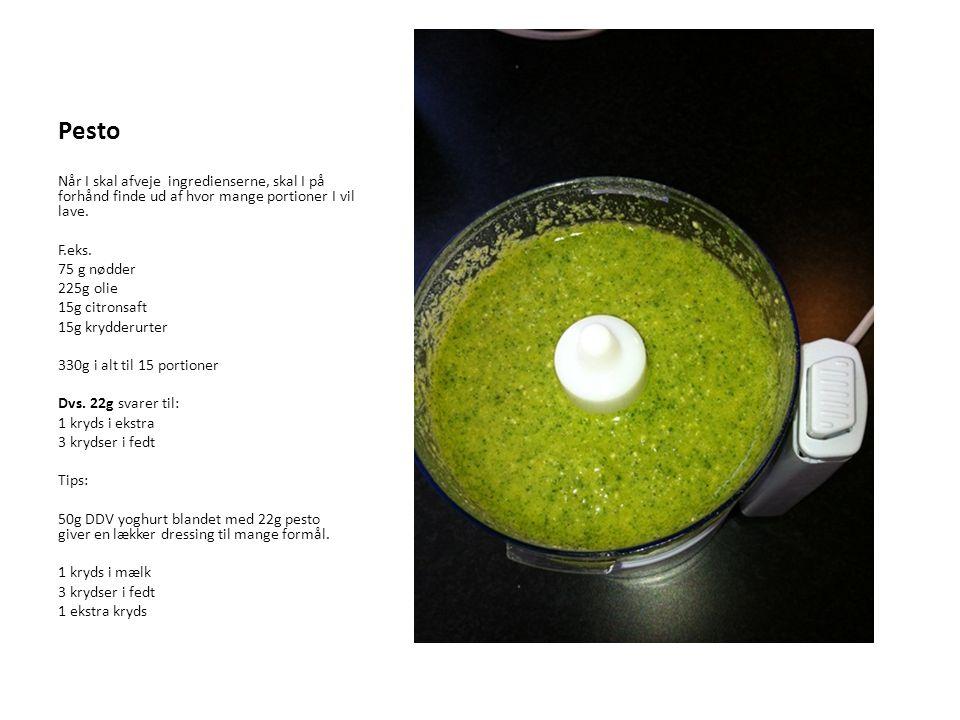 Pesto Når I skal afveje ingredienserne, skal I på forhånd finde ud af hvor mange portioner I vil lave.