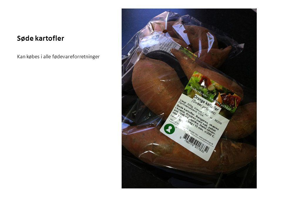 Søde kartofler Kan købes i alle fødevareforretninger