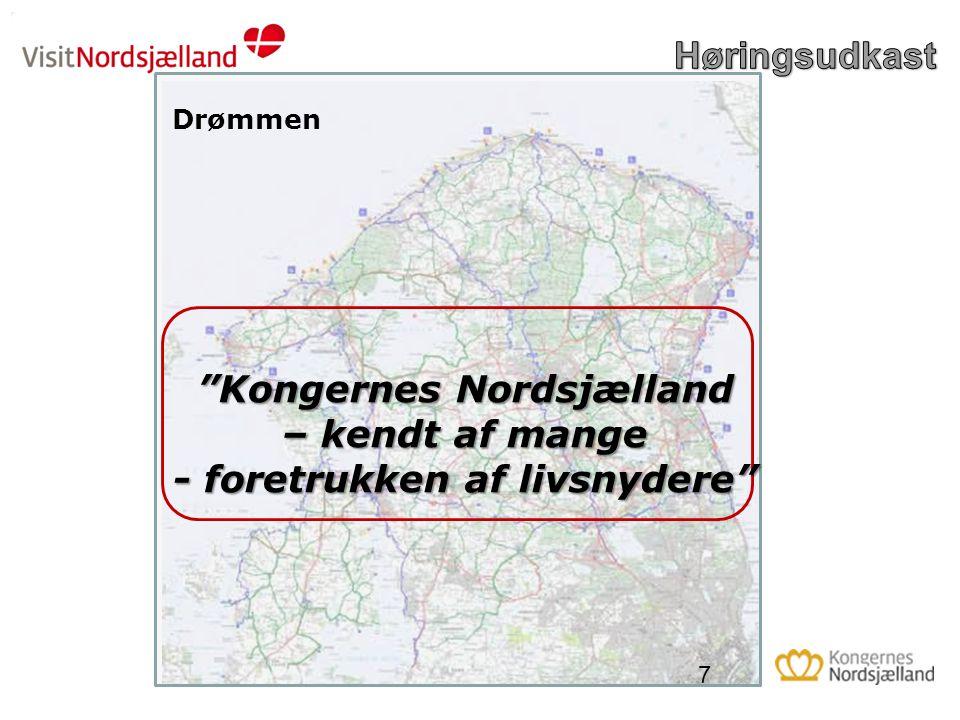 Kongernes Nordsjælland – kendt af mange - foretrukken af livsnydere