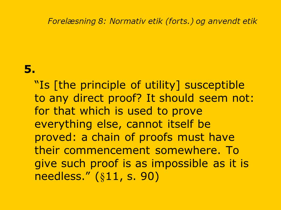 an examination of js mills proof of the principle of utilitarianism