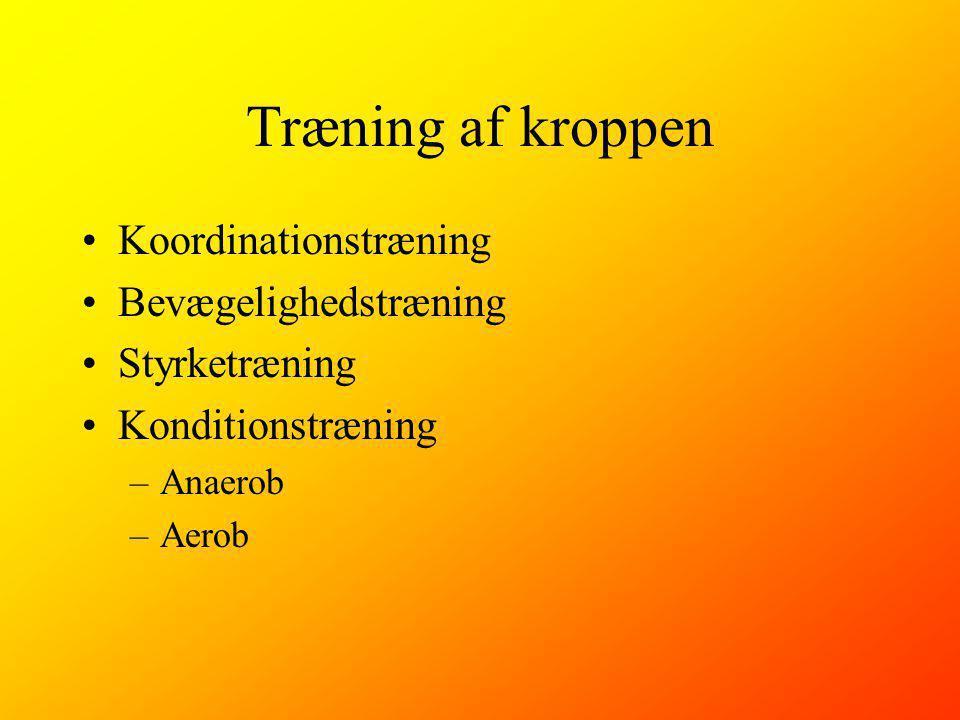 Træning af kroppen Koordinationstræning Bevægelighedstræning