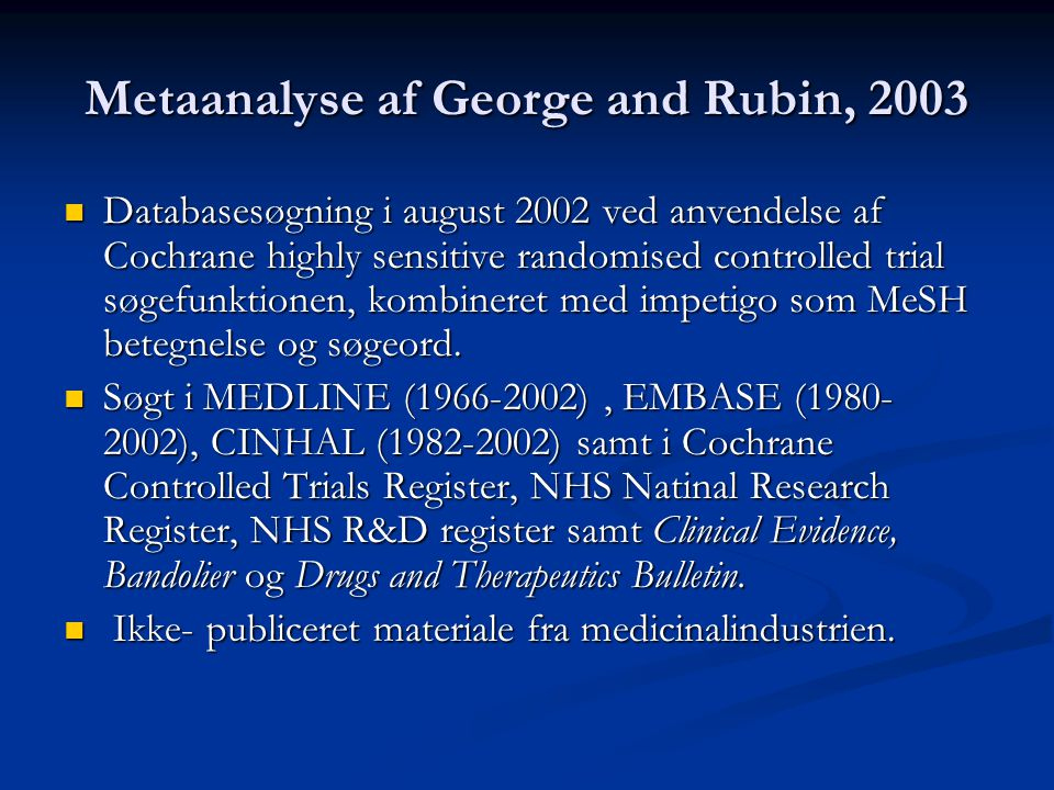 Metaanalyse af George and Rubin, 2003