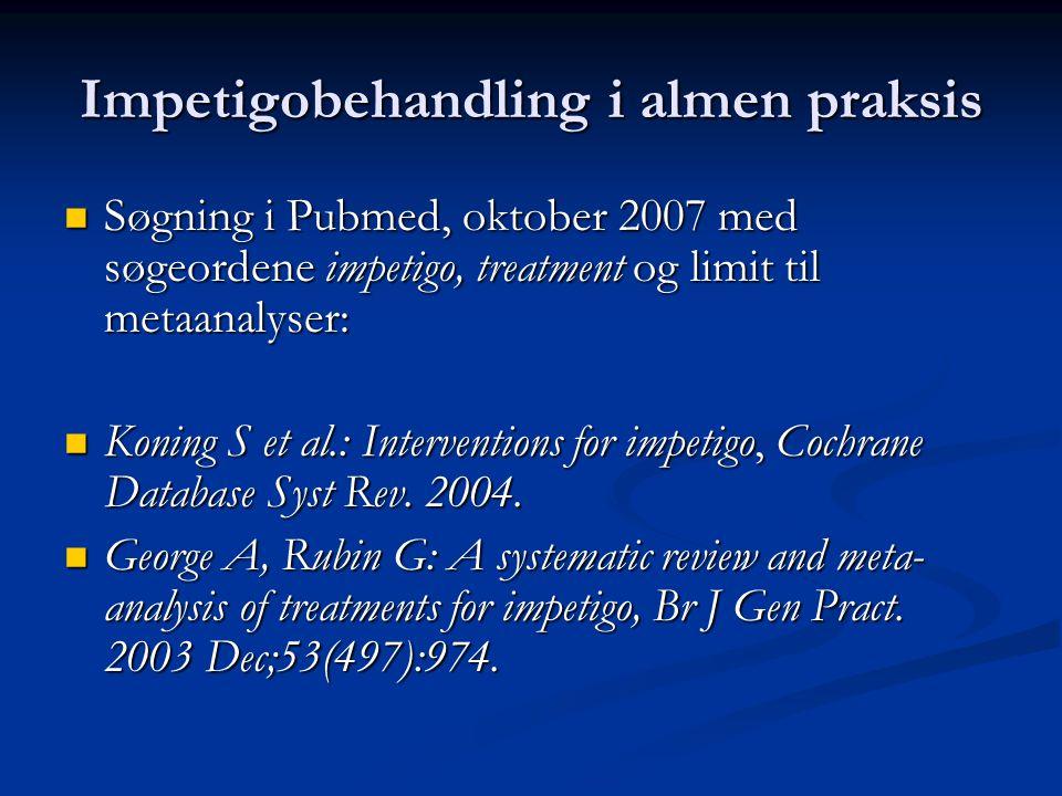 Impetigobehandling i almen praksis