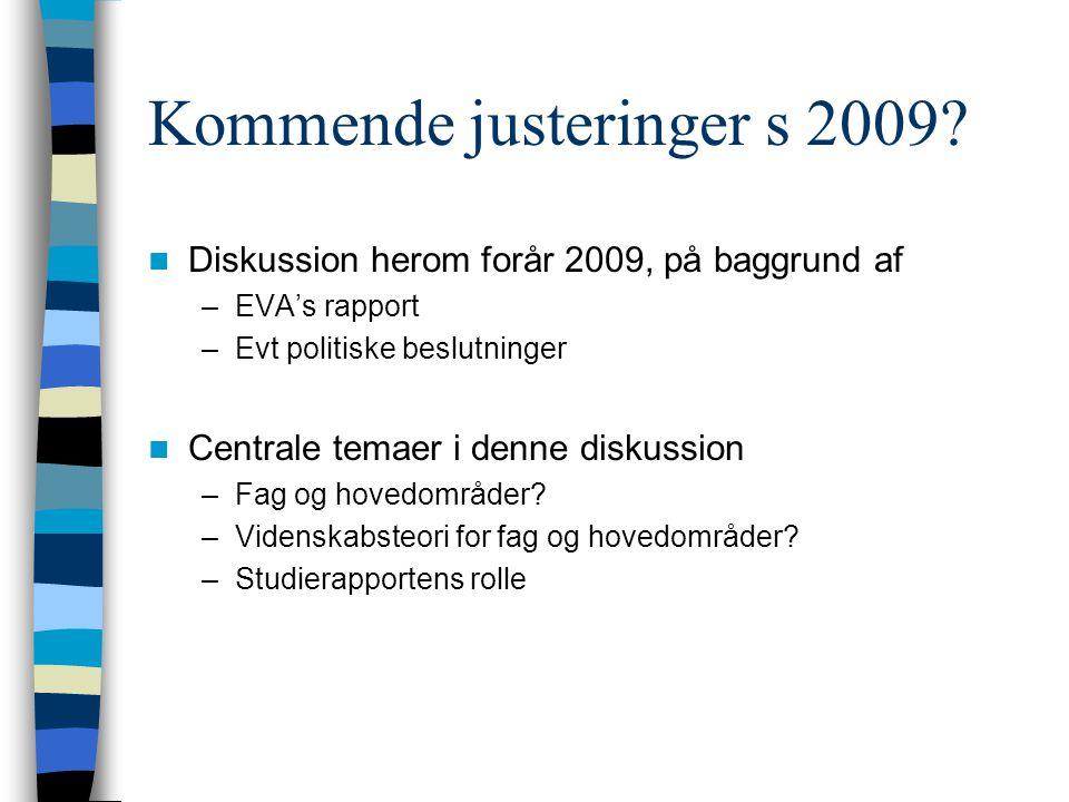 Kommende justeringer s 2009