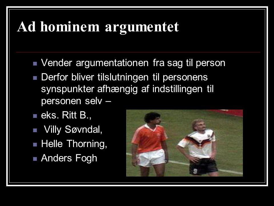 Ad hominem argumentet Vender argumentationen fra sag til person