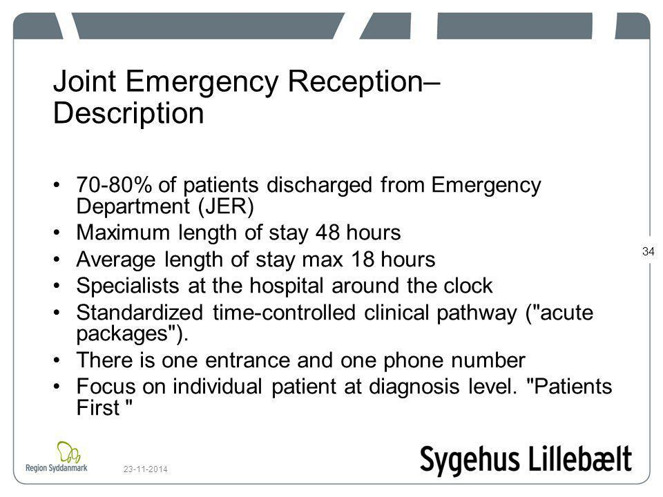 Joint Emergency Reception– Description