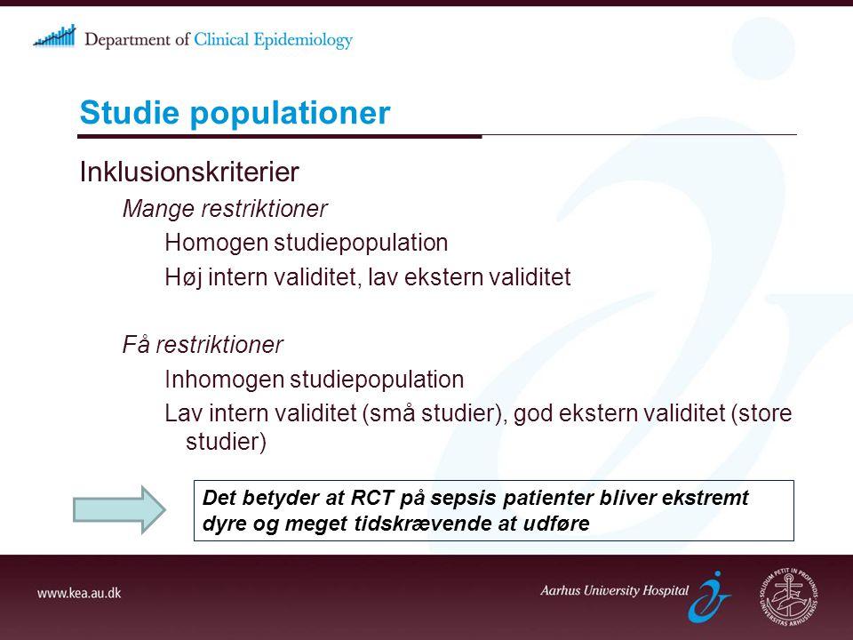 Studie populationer Inklusionskriterier Mange restriktioner