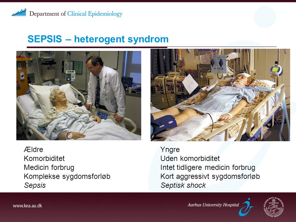 SEPSIS – heterogent syndrom