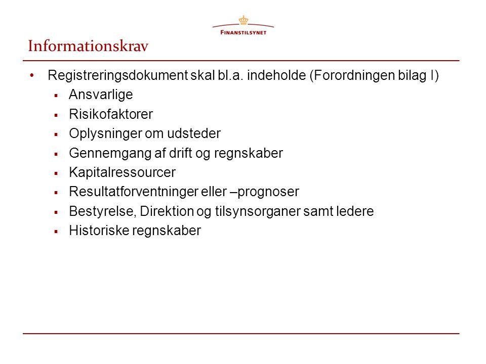 Informationskrav Registreringsdokument skal bl.a. indeholde (Forordningen bilag I) Ansvarlige. Risikofaktorer.