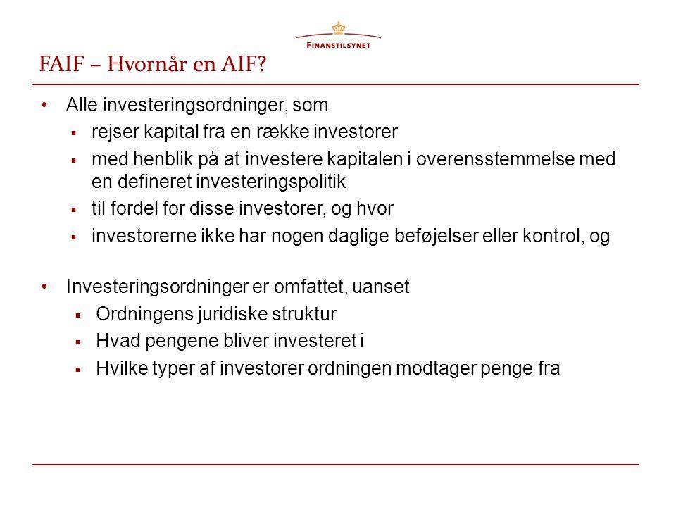 FAIF – Hvornår en AIF Alle investeringsordninger, som
