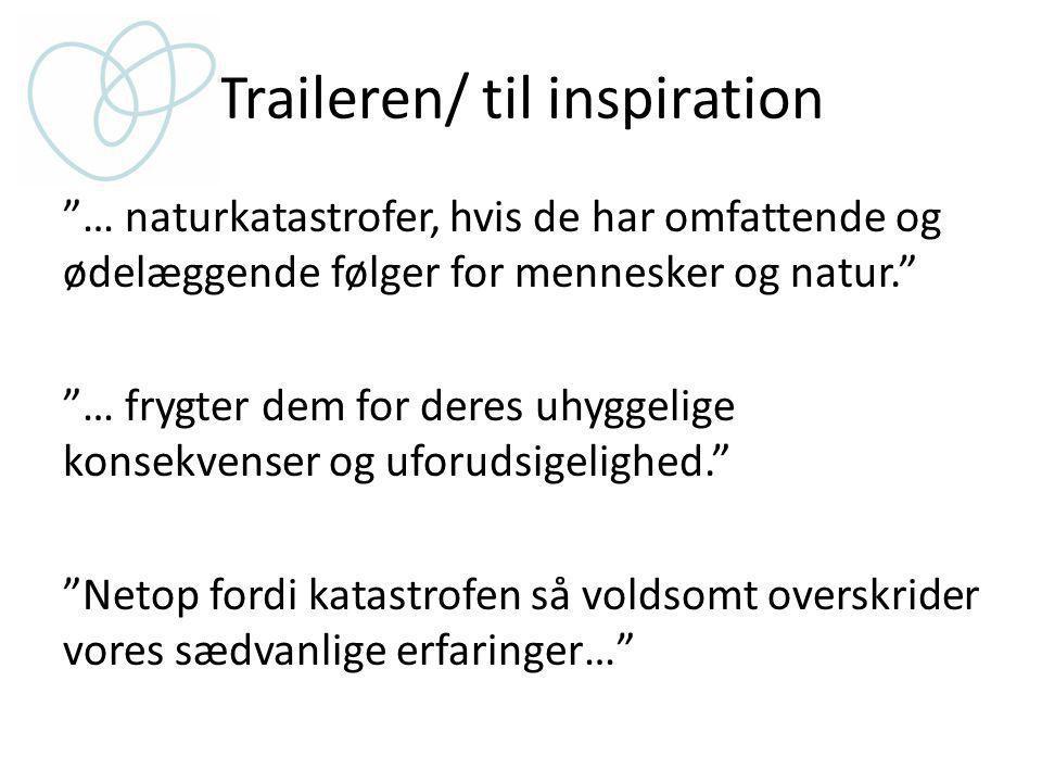 Traileren/ til inspiration