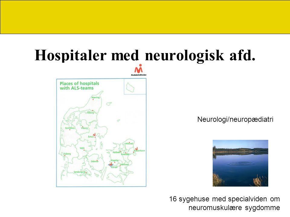 Hospitaler med neurologisk afd.