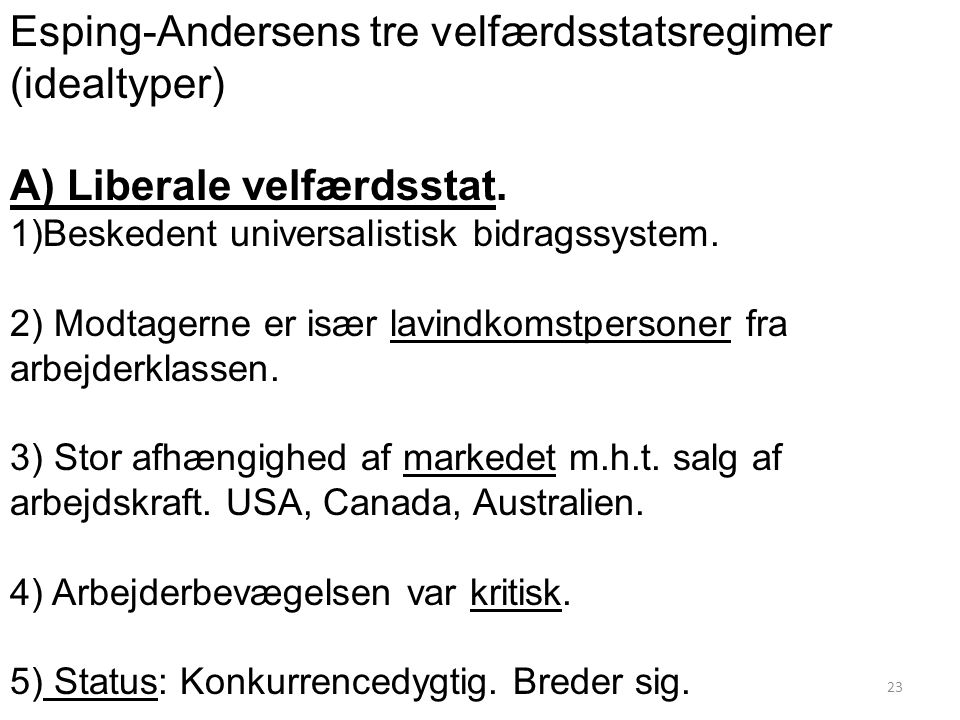 Esping-Andersens tre velfærdsstatsregimer (idealtyper)