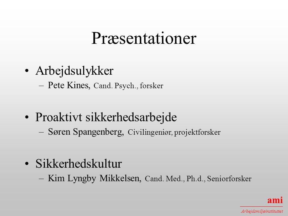 Præsentationer Arbejdsulykker Proaktivt sikkerhedsarbejde