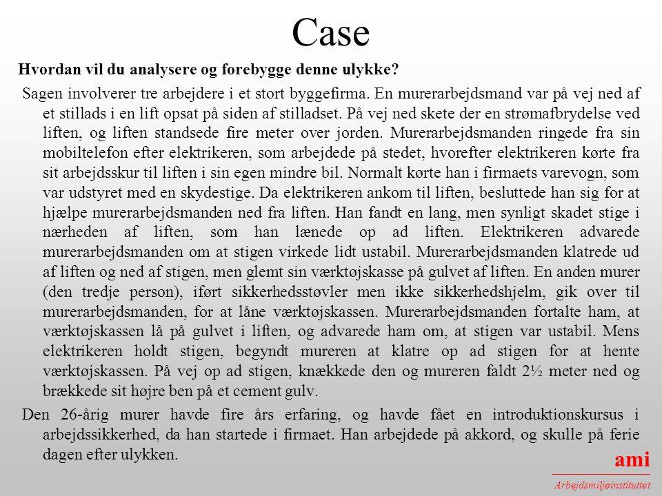 Case Hvordan vil du analysere og forebygge denne ulykke