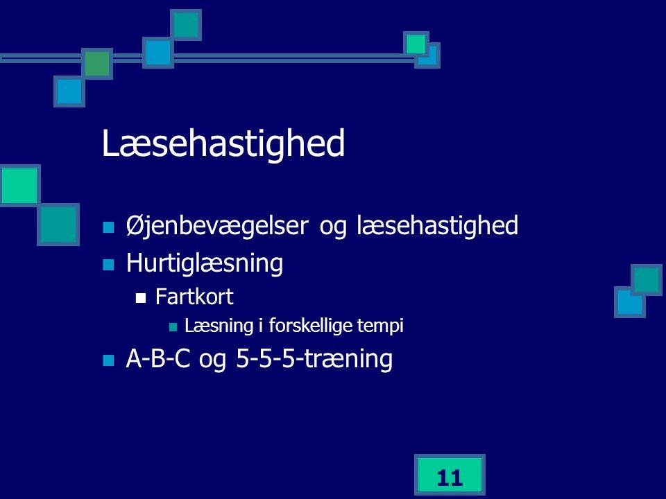 Læsehastighed Øjenbevægelser og læsehastighed Hurtiglæsning