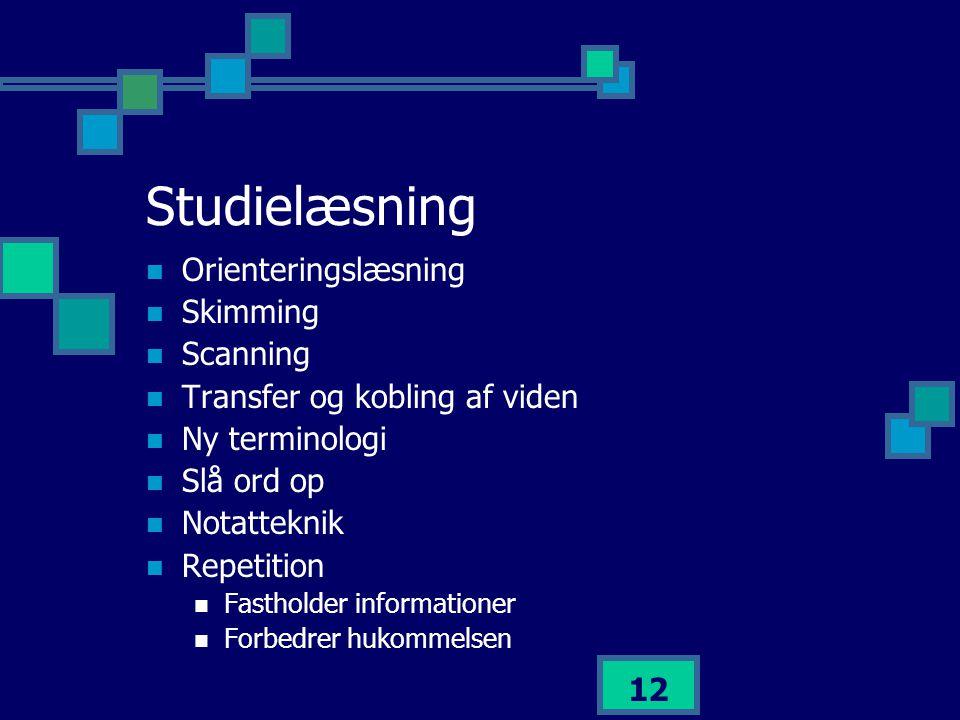 Studielæsning Orienteringslæsning Skimming Scanning