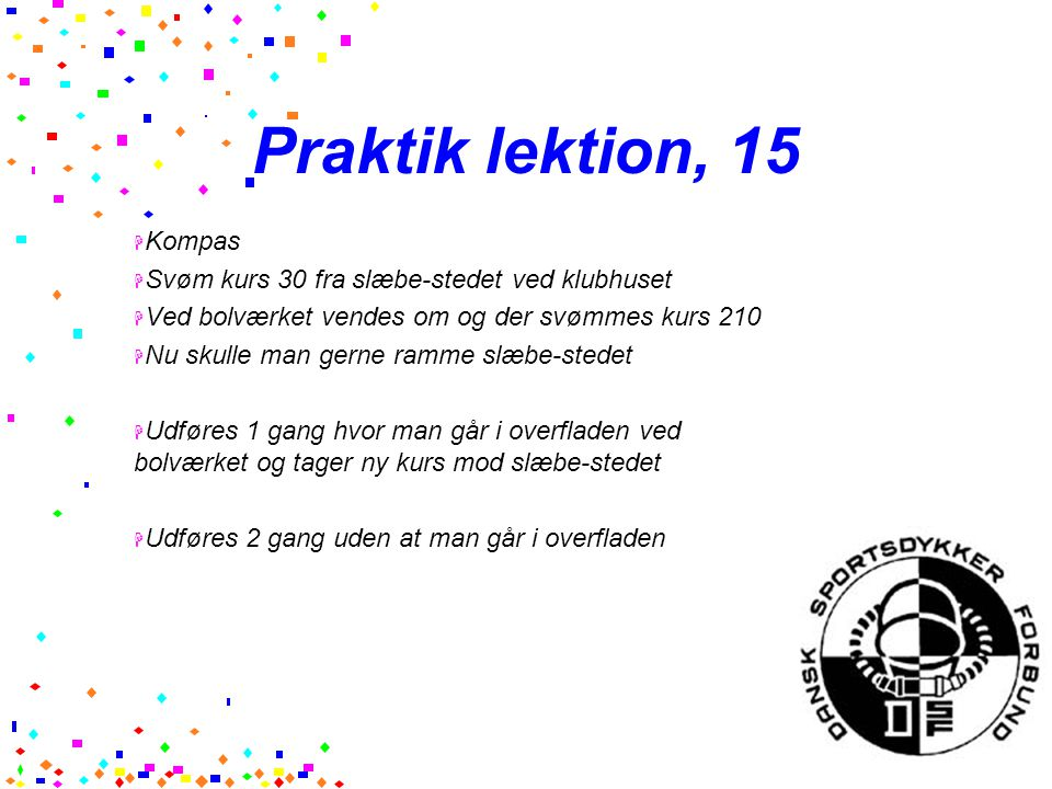 Praktik lektion, 15 Kompas Svøm kurs 30 fra slæbe-stedet ved klubhuset