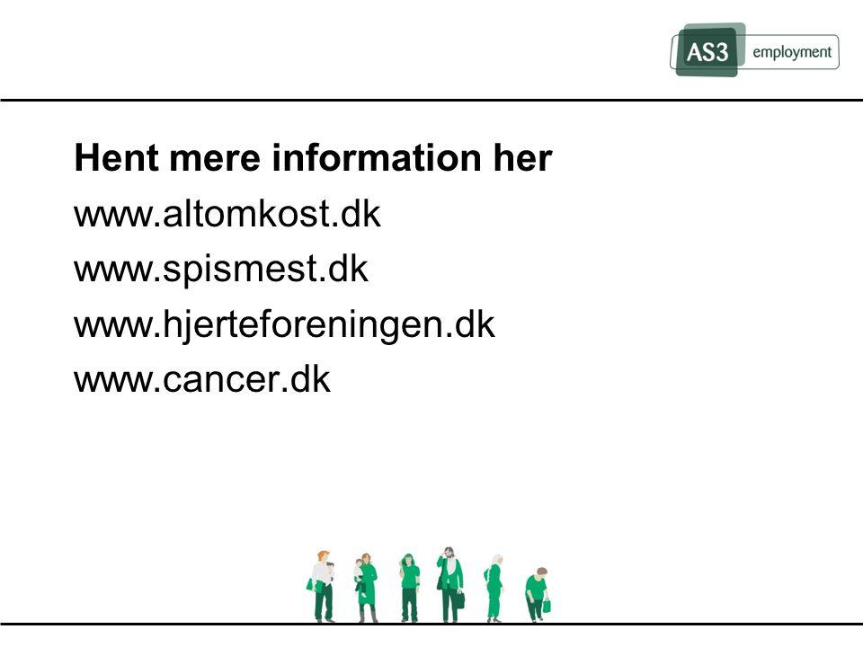 Hent mere information her www.altomkost.dk www.spismest.dk