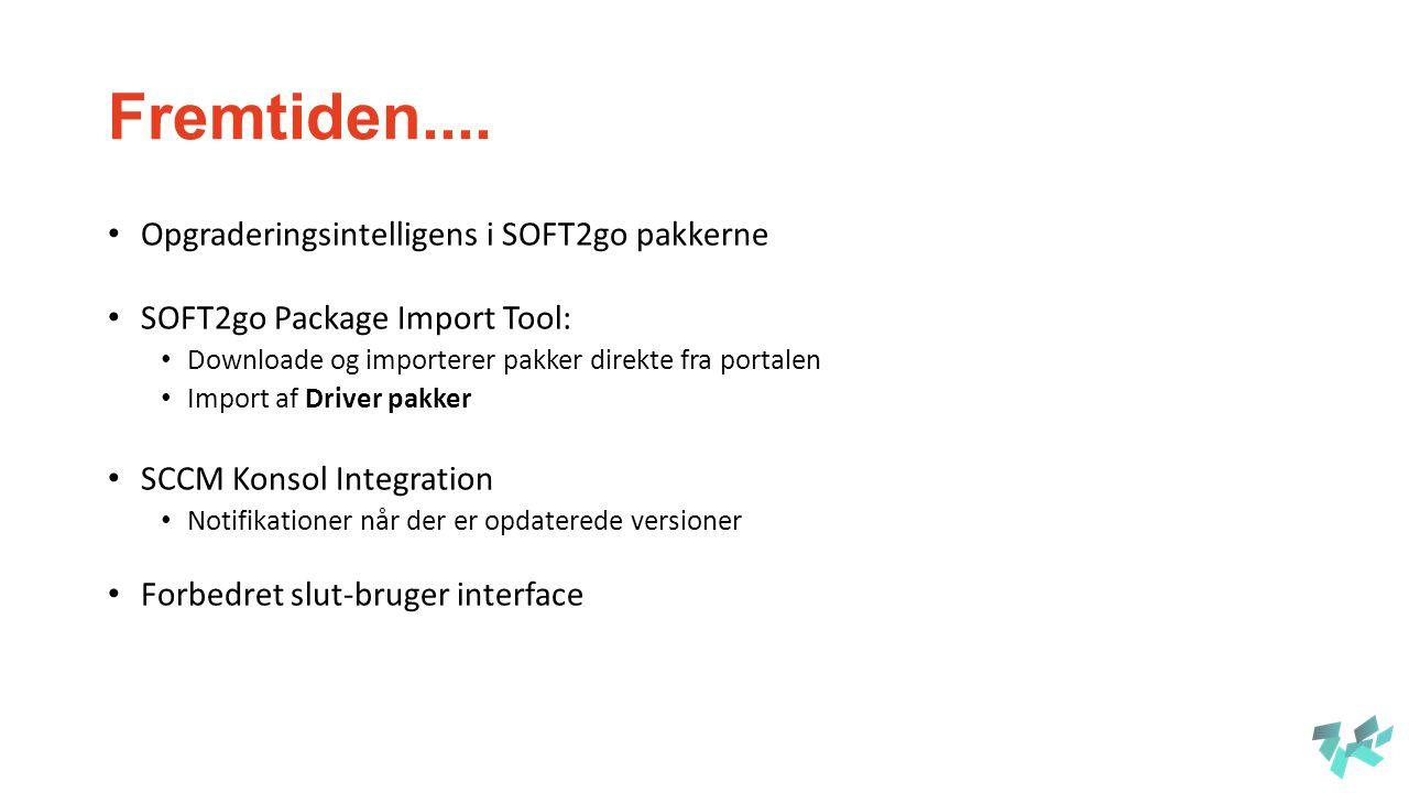 Fremtiden.... Opgraderingsintelligens i SOFT2go pakkerne