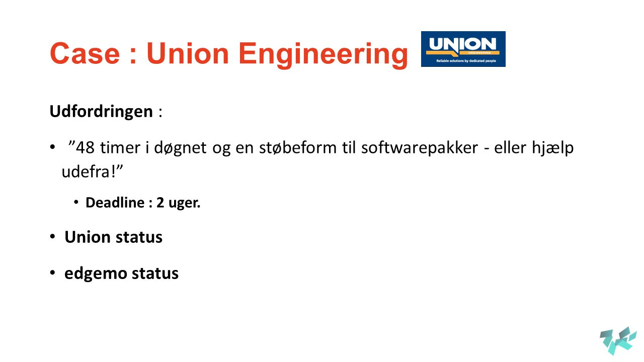 Case : Union Engineering