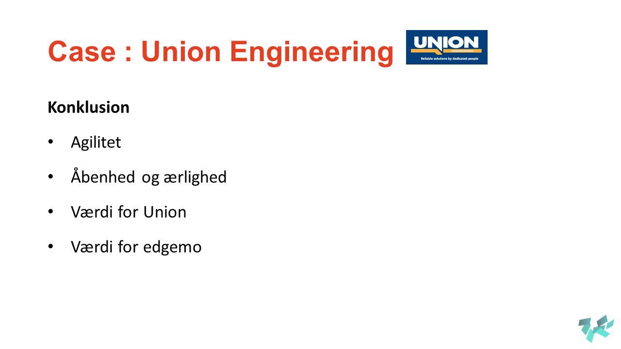 Case : Union Engineering