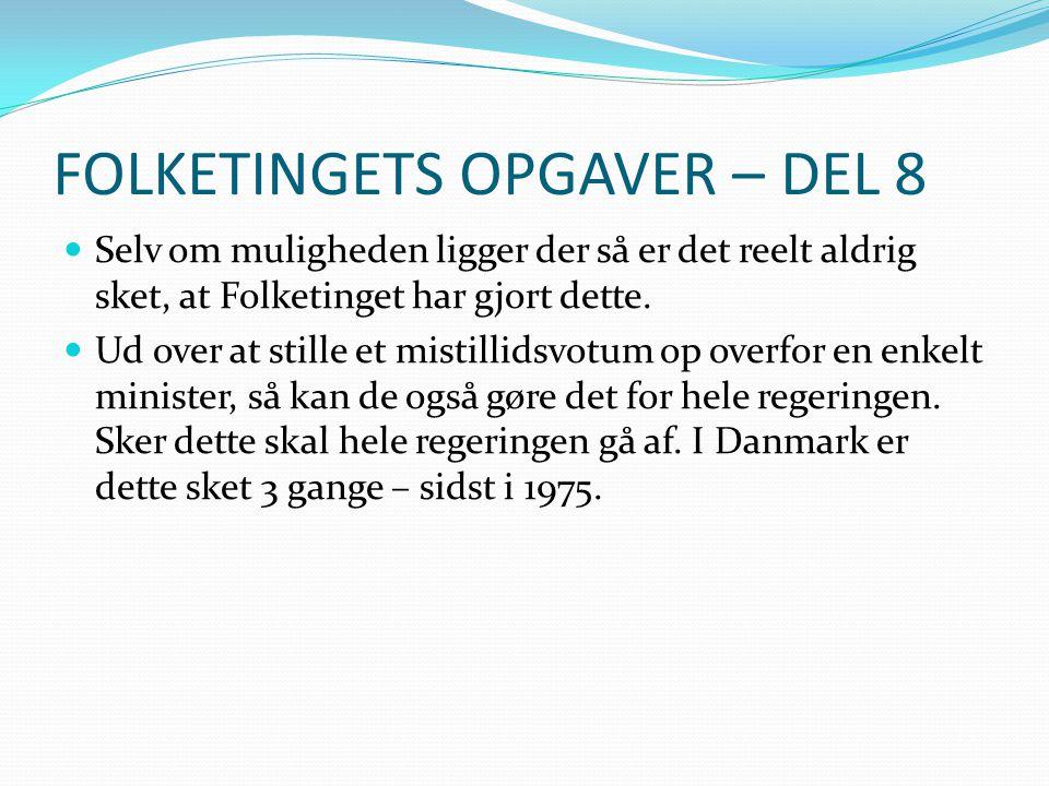 FOLKETINGETS OPGAVER – DEL 8