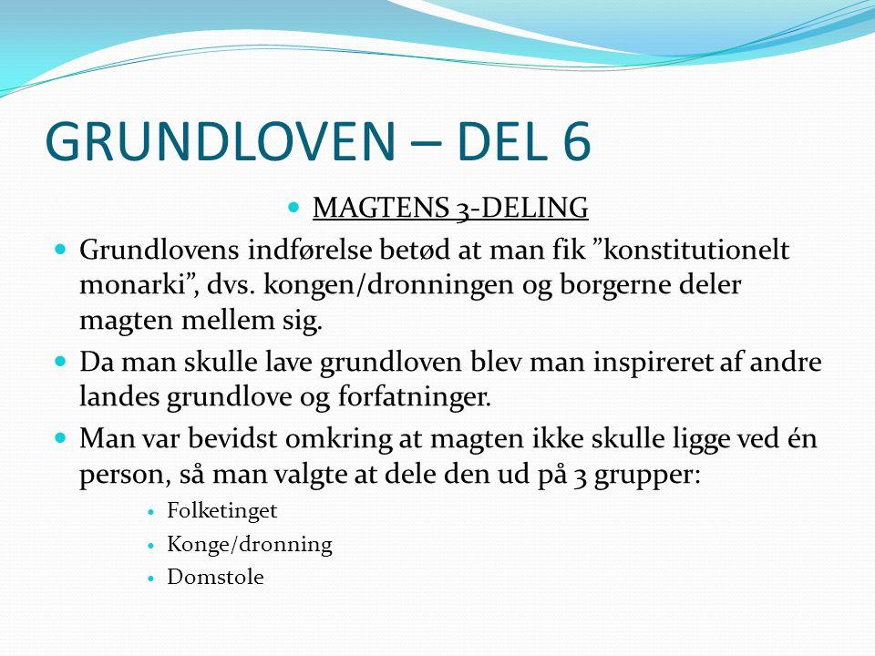 GRUNDLOVEN – DEL 6 MAGTENS 3-DELING